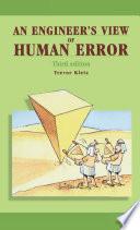 An Engineer's View of Human Error
