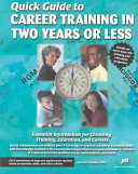 Quick Guide to Career Training in Two Years Or Less