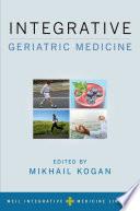 Integrative Geriatric Medicine Book