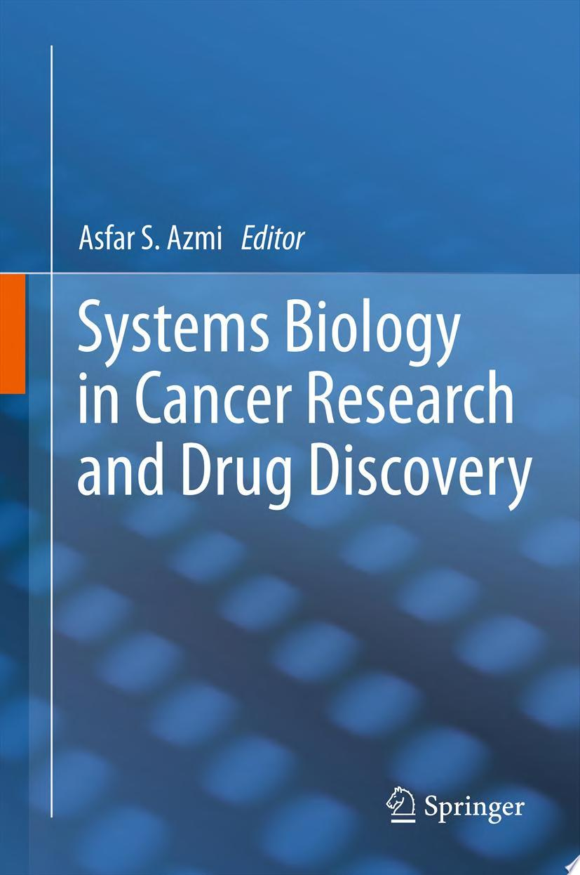 Systems Biology in Cancer Research and Drug Discovery
