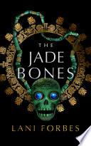 The Jade Bones Book PDF