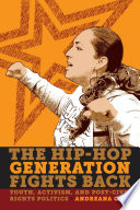 The Hip Hop Generation Fights Back