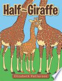 Half the Giraffe