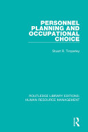 Personnel Planning and Occupational Choice