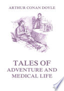 Tales of Adventure and Medical Life Pdf/ePub eBook