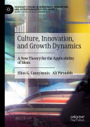 Culture  Innovation  and Growth Dynamics