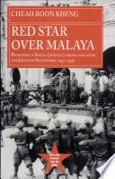 Red Star Over Malaya