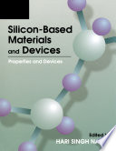 Silicon Based Material and Devices  Two Volume Set Book