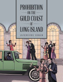 Prohibition on the Gold Coast of Long Island [Pdf/ePub] eBook