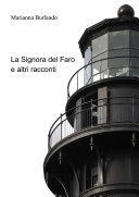 La Signora del Faro e altri racconti