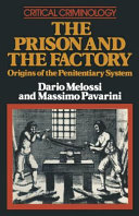 The Prison and the Factory