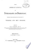 American Journal Of Syphilography And Dermatology