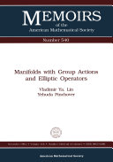 Manifolds with Group Actions and Elliptic Operators