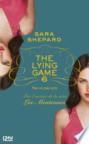 The Lying Game   tome 6
