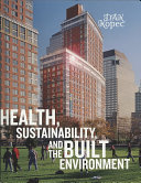 Health  Sustainability and the Built Environment Book