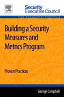 Building a Security Measures and Metrics Program Book