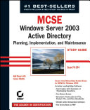 MCSE Windows Server 2003 Active Directory Planning Implementation  and Maintenance Study Guide