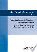 Emerging Research Directions in Computer Science