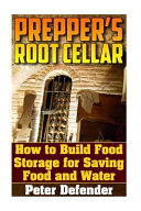 Prepper s Root Cellar Book