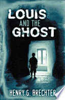 Louis and the Ghost