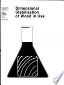 Dimensional Stabilization Of Wood In Use Book PDF