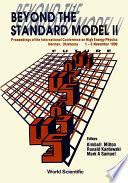 Beyond The Standard Model Ii