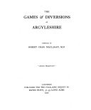 The Games   Diversions of Argyleshire Book PDF