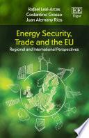 Energy Security  Trade and the EU