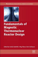 Fundamentals of Magnetic Thermonuclear Reactor Design