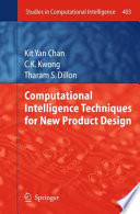 Computational Intelligence Techniques for New Product Design Book