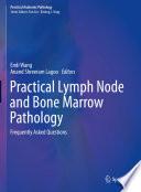 Practical Lymph Node and Bone Marrow Pathology