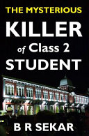 The Mysterious Killer Of Class 2 Student