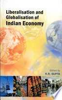 Liberalisation and Globalisation of Indian Economy Book