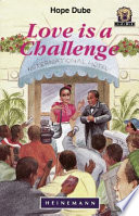 Books - Junior African Writers Series Lvl 4: Love is a Challenge | ISBN 9780435892975