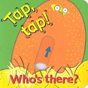 Tap, Tap! Who's There?
