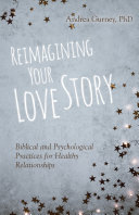 Reimagining Your Love Story