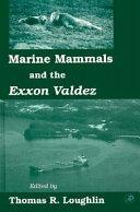 Marine Mammals and the Exxon Valdez