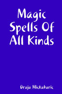 Magic Spells of All Kinds