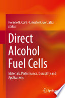 Direct Alcohol Fuel Cells Book