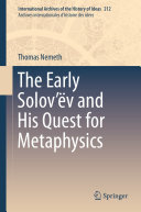 The Early Solov     v and His Quest for Metaphysics