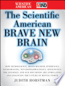 The Scientific American Brave New Brain Book