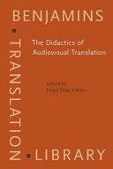 The Didactics of Audiovisual Translation