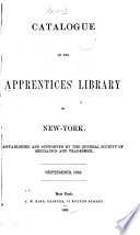 Catalogue Of The Apprentices Library In New York