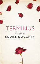 Terminus: A Story from the collection, I Am Heathcliff Pdf/ePub eBook