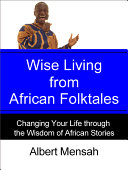Wise Living from African Folktales