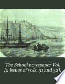 The School newspaper Vol. [2 issues of vols. 31 and 32].