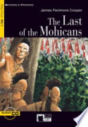 The last of the mohicans. Con audiolibro. CD Audio