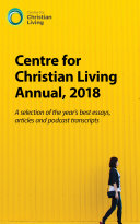 Centre for Christian Living Annual 2018