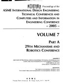 Proceedings of the ASME International Design Engineering Technical Conferences and Computers and Information in Engineering Conferences--2005