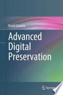 Advanced Digital Preservation Book